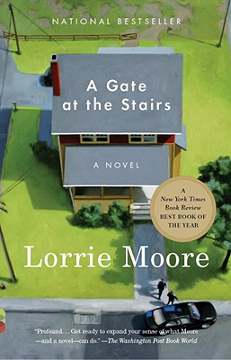 A Gate at the Stairs By Moore, Lorrie
